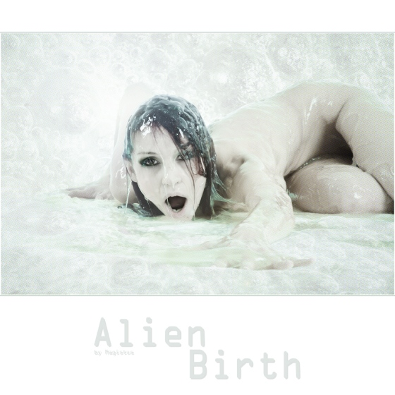 Alien Birth - SFX-Slime Erotic Nude Shooting © by Magistus